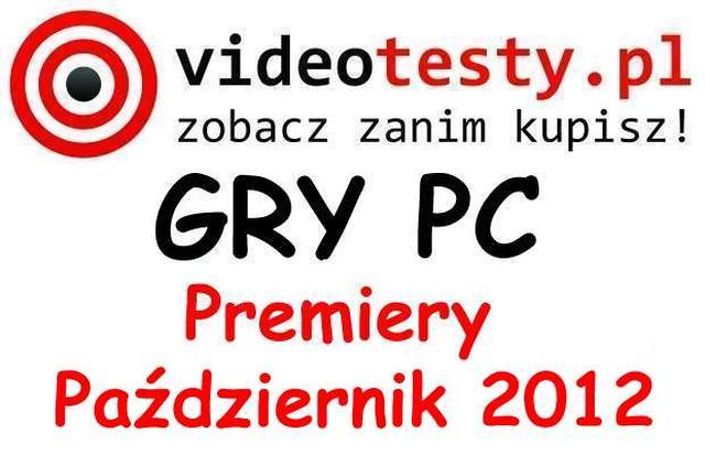 Premiery gier PC - Październik 2012