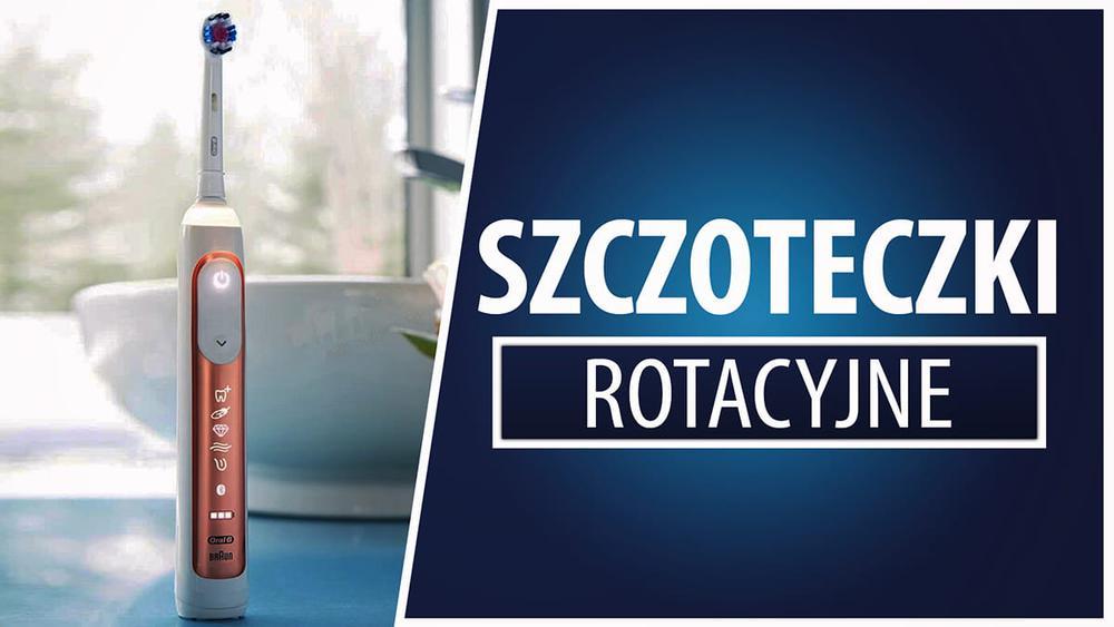 Polecane elektryczne szczoteczki rotacyjne |TOP 7|