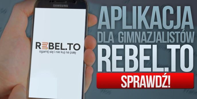 Aplikacja dla Gimnazjalistów - Rebel.to