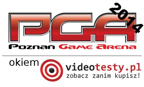 Videotesty Na Poznań Game Arena 2014