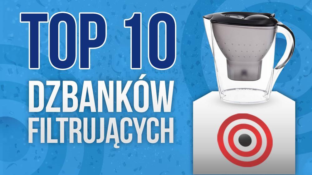 TOP 10 Dzbanków Filtrujących - Zadbaj o Swoje Zdrowie z Najlepszym Dzbankiem!