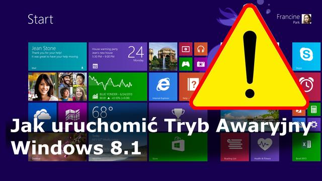 Jak Uruchomić Tryb Awaryjny W Systemie Windows 8 i 8.1