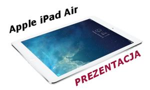 (Nie) Warty zakupu - Apple iPad Air - prezentacja