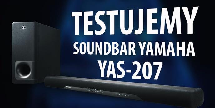 Test Yamaha YAS-207 - Markowy soundbar za przystępne pieniądze