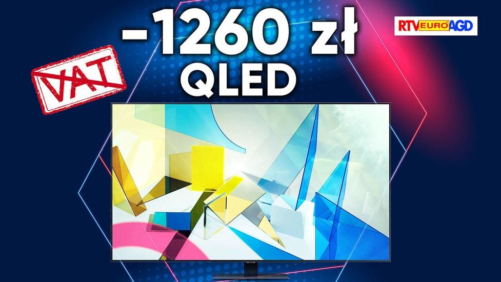 Telewizory QLED bez VAT nawet o 1260 złotych taniej!
