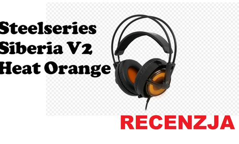 Steelseries Siberia V2 Heat Orange USB [RECENZJA]