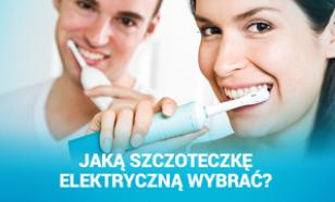 Jaką Szczoteczkę Elektryczną Wybrać?
