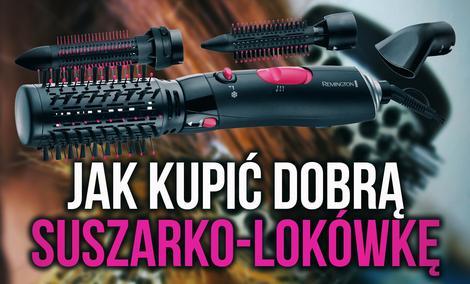 Jak Kupić Dobrą Suszarko-Lokówkę?