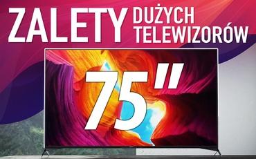 Dlaczego warto kupić duży Telewizor?