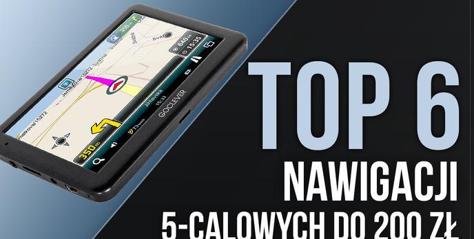 TOP 6 Nawigacji 5-calowych do 200 zł – Budżetowe Modele z Solidnym Ekranem