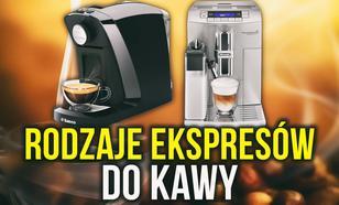 Rodzaje Ekspresów do Kawy - Który Wybrać?