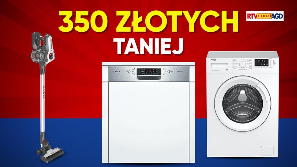 Nawet 350 złotych taniej z RTV Euro AGD!
