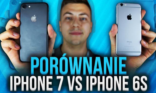 iPhone 7 czy iPhone 6s - Porównanie - Który Wybrać?