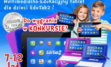 Tablet multimedialno-edukacyjny EduTab2 dla dzieci w wieku 7-12 lat!