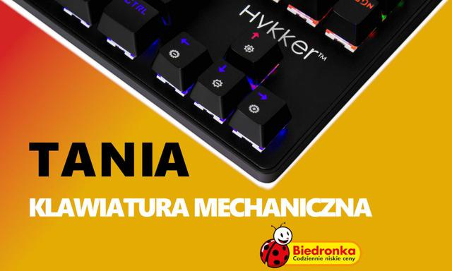 W Biedronce pojawi się tania klawiatura mechaniczna Hykker X Range Pro