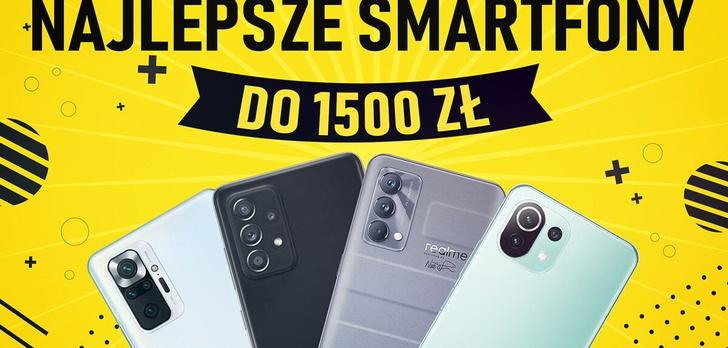 Jaki smartfon do 1500 złotych [WRZESIEŃ 2021]