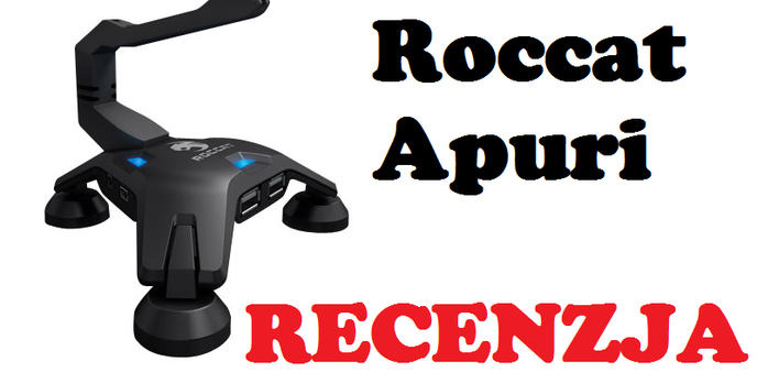 Roccat Apuri [RECENZJA]