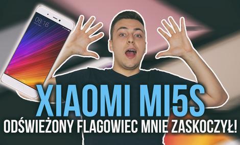 Xiaomi Mi5s - Odświeżony Flagowiec, Który Mnie Zaskoczył!
