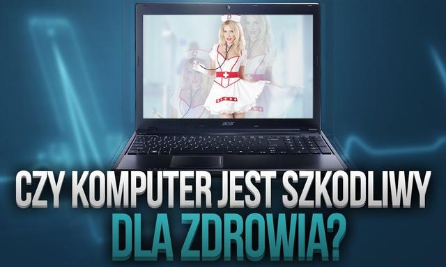 Czy Komputer Jest Szkodliwy Dla Zdrowia? Obalamy Mity!