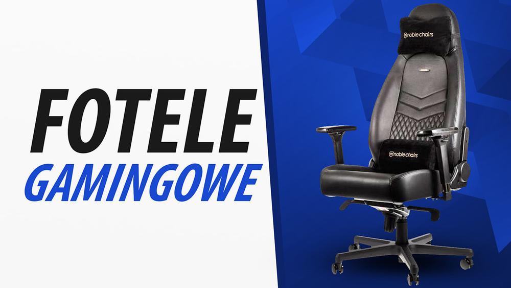 Jaki fotel gamingowy dla wymagających?