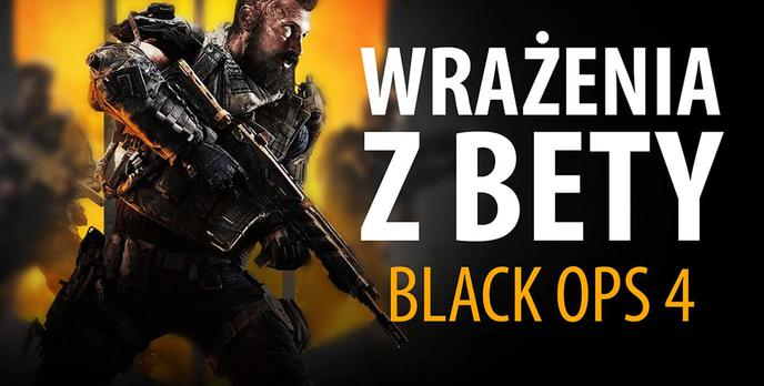 Call of Duty Black Ops 4 - Wrażenia z Bety