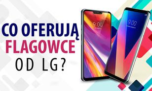 Flagowce LG - LG V30 vs LG G7 ThinQ