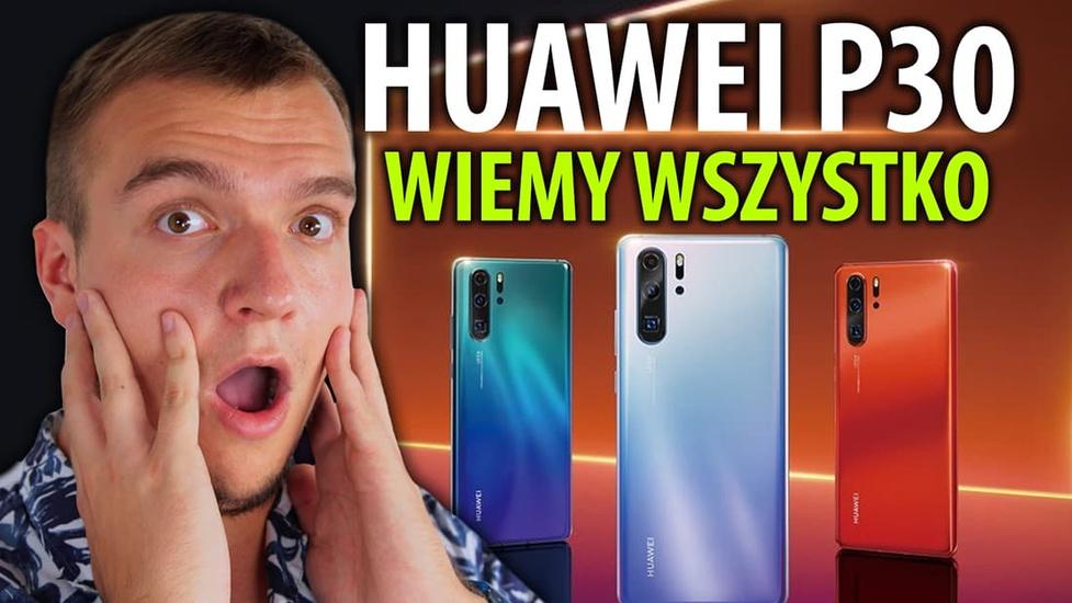 P jak.. seria Huawei P30 - czy pokona Samsunga?