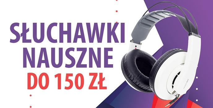 Jakie słuchawki nauszne do 150 złotych? | TOP 5 |