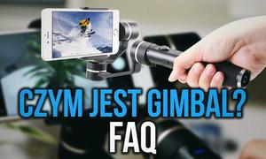 Gimbal - FAQ Na Temat Stabilizatora
