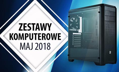Jaki Komputer Wybrać? Propozycje na Maj 2018