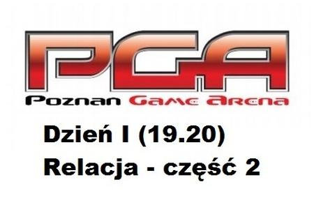 Poznań Game Arena 2013 - Dzień 1 (19.10)   [VIDEORELACJA CZĘŚĆ 2]