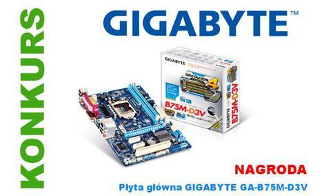 Konkurs Gigabyte - do wygrania płyta główna