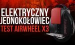 Elektryczny Jednokołowiec - Test AirWheel X3