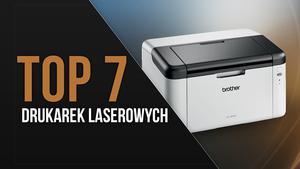 TOP 7 Drukarek laserowych – Tanie drukowanie