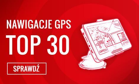 Polecane Nawigacje GPS - Sprawdź 30 TOPowych Modeli!