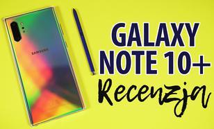 Test Samsung Galaxy Note 10+ - Najlepszy smartfon na rynku?