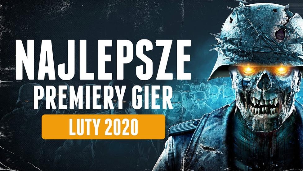 Najlepsze Premiery Gier Luty 2020 - Zombie Army 4, LUNA, Persona 5