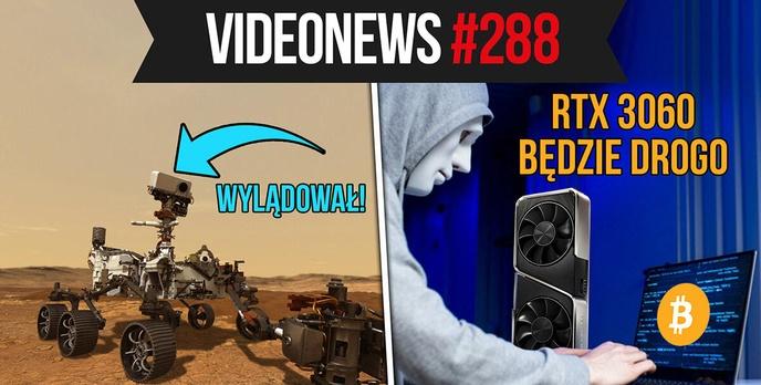 Perseverance wylądował na Marsie, a cena RTX 3060 wzbija się ku górze - VideoNews #288