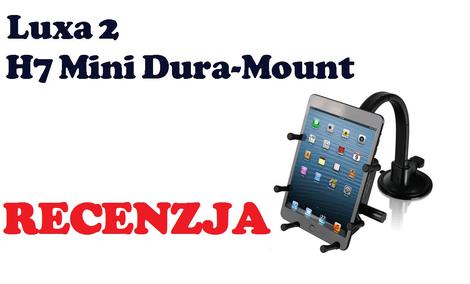 Luxa2 H7 Mini Dura-Mount [RECENZJA]
