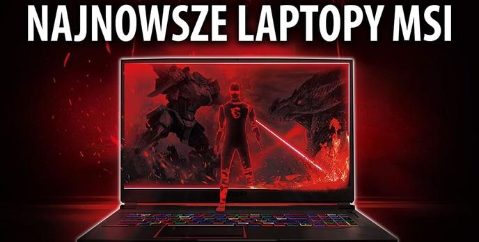 Najnowsze laptopy dla graczy od MSI na CES 2019