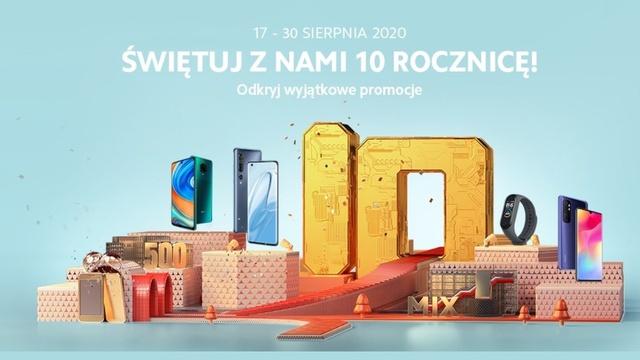 Promocje na 10. urodziny XIaomi - smartfony tańsze nawet o 1000 zł!