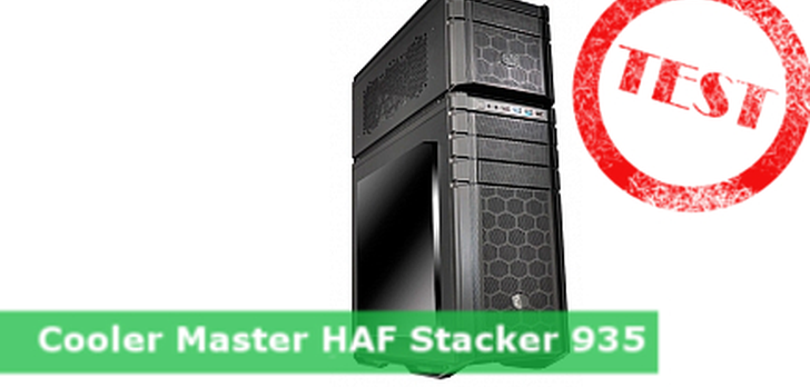 Cooler Master HAF Stacker 935 - test maluszka