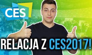 CES 2017 - Zapowiedź Videorelacji z Targów