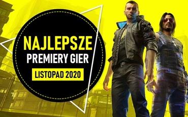 Najlepsze Premiery Gier Listopad 2020 - Cyberpunk 2077, Call of Duty: Black Ops - Cold
