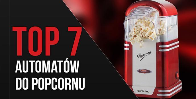 TOP 7 Automatów do popcornu - Ranking popularnych urządzeń do popcornu