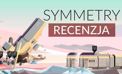Recenzja Symmetry – Kosmiczny dramat
