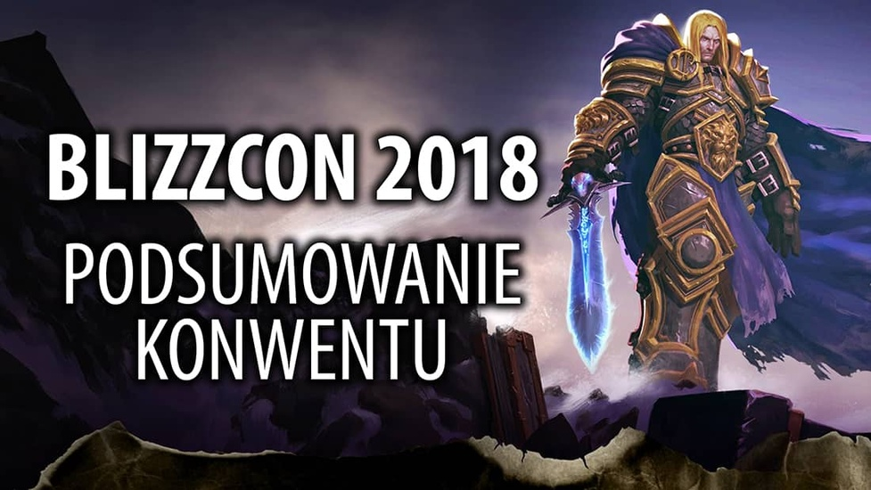 Blizzcon 2018 – Podsumowanie Konwentu