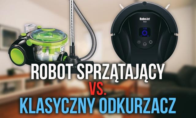 Robot Sprzątający vs. Klasyczny Odkurzacz - Który Wybrać?