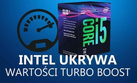 Intel Nie Będzie Podawał Wartości Wielordzeniowego Boosta