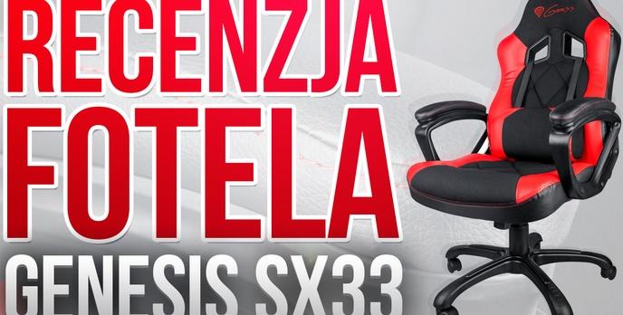 Test Fotela Dla Graczy: GENESIS SX33